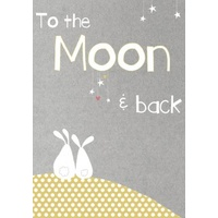 Greeting Card - To the Moon and Back