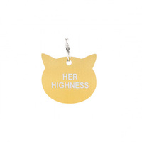 Say What? Cat Tag - Her Highness