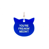 Say What? Cat Tag - Freakin Meowt