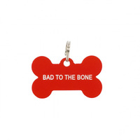 Say What? Dog Tag - Bad To The Bone