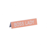 Say What? Desk Sign Medium - Boss Lady