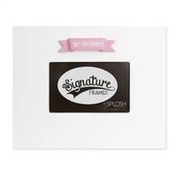 Splosh Signature Frame - 16th Birthday Pink