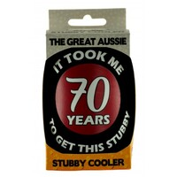 Stubby Cooler - Took Me 70 Years To Get