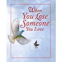Prayer Book - When You Lose Someone You Love