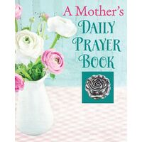 Prayer Book - A Mother's Daily Prayer Book