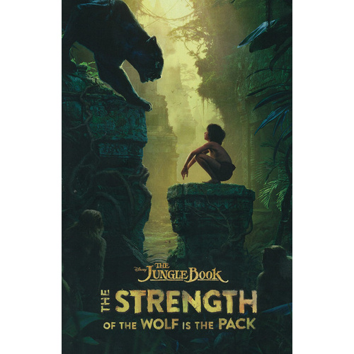 Disney The Jungle Book - The Strength of the Wolf is the Pack - Book of the Film