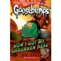 Goosebumps Classic: #10 How I Got My Shrunken Head
