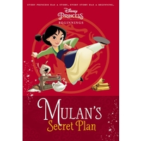 Disney Princess: Beginnings - Mulan's Secret Plan
